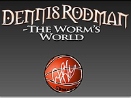 dennis-rodman-the-worm-s-world_logo